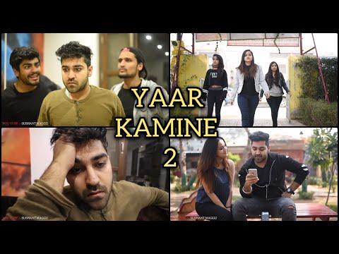Video YAAR KAMINE -2 || Sushant Maggu || download in MP3, 3GP, MP4, WEBM, AVI, FLV January 2017