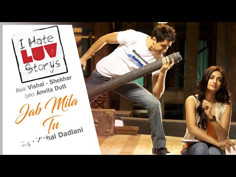 Jab Mila Tu Audio Song - I Hate Luv Storys|Sonam Kapoor, Imran Khan|Vishal Dadlani