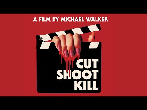 Cut Shoot Kill - Trailer