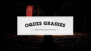 02 - Oques Grasses - Coet