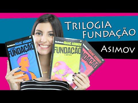 Trilogia Fundação, de Isaac Asimov (s/ spoilers!)