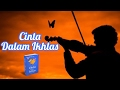 [Official Lyrics Video] Cinta Dalam Ikhlas - Kang Abay