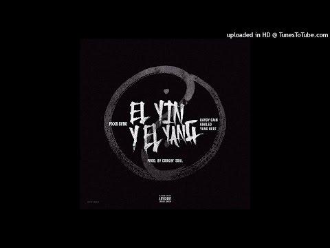 PXXR GVNG X COOKIN SOUL – «EL YIN Y EL YANG»