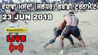 🔴 [Live] Randhawa Masanda (Jalandhar) Kabaddi Tournament 23 Jun 2018