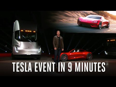 Tesla Semi truck and Roadster event in 9 minutes (видео)