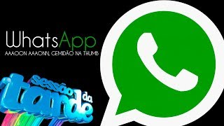 WHATSAPP | SESSÃO DA TARDE