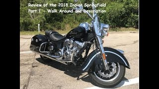 7. Review of 2018 Indian Springfield - Part 1: Walk Around and Description