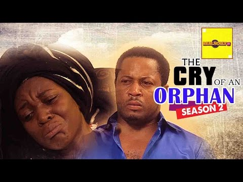 Nigerian Nollywood Movies - The Cry Of An Orphan 2