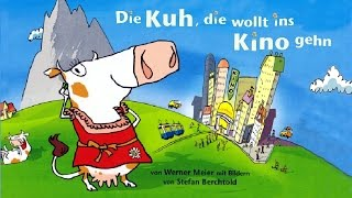 Kinderlieder Sternschnuppe - Die Kuh Die Wollt Ins Kino Gehen