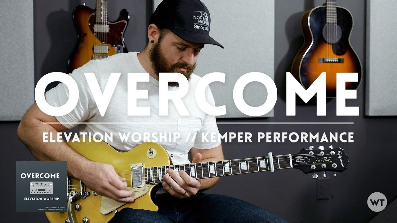Overcome – Elevation Worship – Electric guitar cover and Kemper Performance