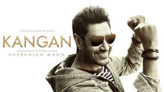 Video Kangan Full Video Song | Harbhajan Mann | Jatinder Shah | Latest Song 2018 | T-Series download in MP3, 3GP, MP4, WEBM, AVI, FLV January 2017