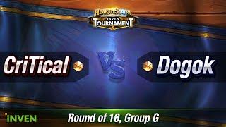 하스스톤 인벤 토너먼트 2016 16강 4일차 CriTical vs Dogok