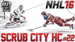 NHL 16 HUT Scrub City HC #22 | Yay I Can Score! [PS4]