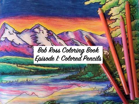 Bob Ross Coloring Book Episode 1: Colored Pencils