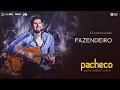 Pacheco - Fazendeiro (Facim Facim) [DVD Luau do Pacheco]