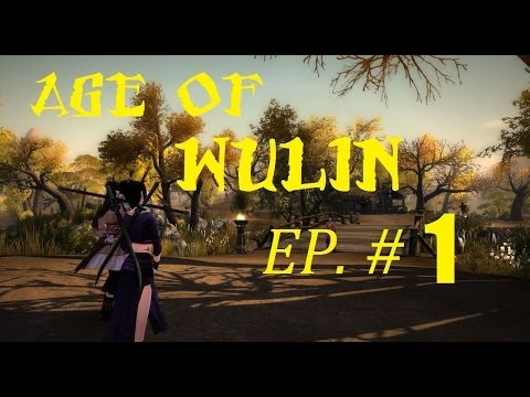 [FR] – AGE OF WULIN – Découverte/Didacticiels – Episode # 1 : Noob attitude
