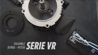 Ensamble: Bomba - Motor Serie VR