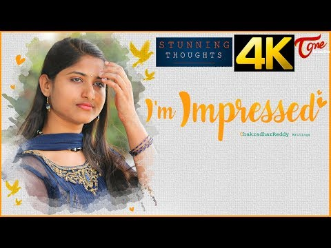I'm Impressed | Latest Telugu Short Film Trailer | By Chakradhar Reddy