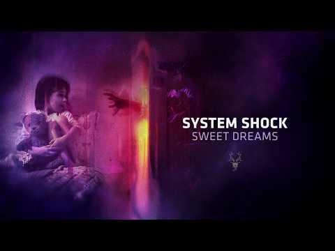 System Shock - Sweet Dreams