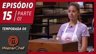 MASTERCHEF BRASIL (07/07/2019)   PARTE 1   EP 15   TEMP 06