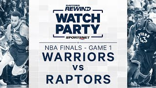 Re-Live Game 1 Of 2019 NBA Finals -  Golden State Warriors vs. Toronto Raptors | NBA Watch Party by Sportsnet Canada