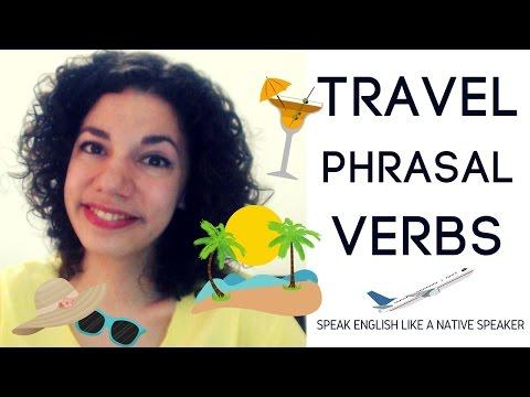 10 Travel Phrasal Verbs | Advanced English Vocabulary