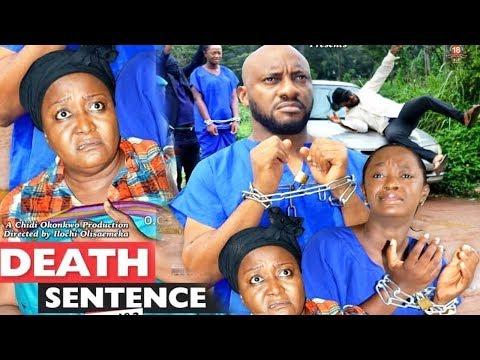 DEATH SENTENCE SEASON  5 {NEW MOVIE} - YUL EDOCHIE|2019 LATEST NIGERIAN NOLLYWOOD MOVIE