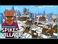 ICE SPIKES, Villages, Stronghold and Igloos