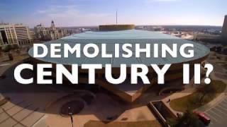 Demolishing Century 2?