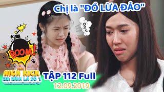 Gia đình là số 1 Phần 2 | Tập 112 Full: Gia đình Lam Chi PHẪN NỘ vì bị cô giáo Diễm My lừa gạt