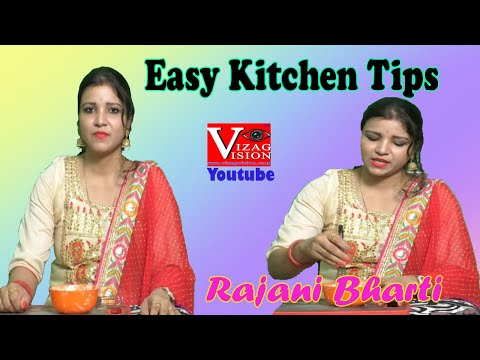 5 Easy kitchen Hacks Useful While Cooking by Rajani Bharti Vizagvision..