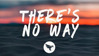 Lauv ft. Julia Michaels - There's No Way (Lyrics)