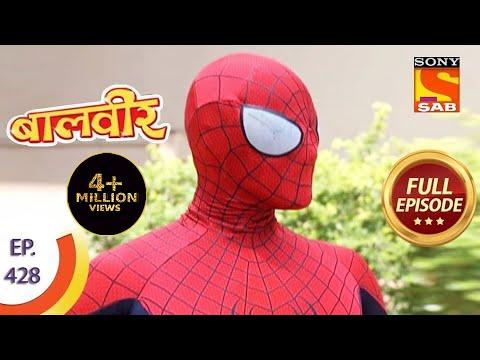Baal Veer - बालवीर - Baalveer And Spiderman  - Ep 428 - Full Episode