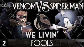 We Livin'  2 – Pools ft. R3|Venom (Captain Falcon) VS Spider-Man (Sonic)