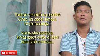 Harry feat Andika KanGen Band - Tak Mungkin Ku Dendam (lyric video)