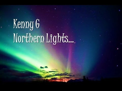 Kenny G Northern Lights