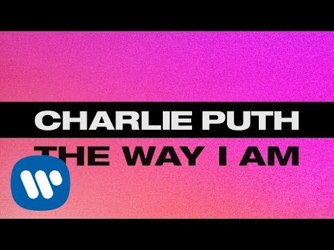 Charlie Puth - The Way I Am [Official Lyric Video] (видео)