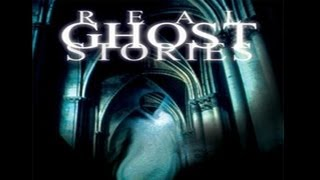 Real Ghost Stories: The Dead and The Restless - FREE MOVIE
