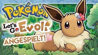 Ich habe es gespielt! MEINUNG zu POKÉMON LET'S GO EVOLI & PIKACHU nach Besuch bei Pokémon Company