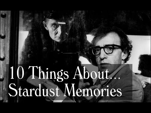 10 Things About Stardust Memories - Woody Allen Trivia, Locations, Cameos And More
