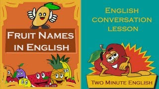 Fruit Names In English - Learn Fruit Names - Fruit Vocabulary