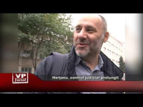 Hertanu, control judiciar prelungit