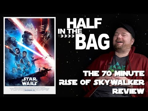 Half in the Bag: The 70-Minute Rise of Skywalker Review