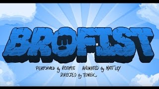 Download Youtube: BROFIST (PewDiePie Song, By Roomie)