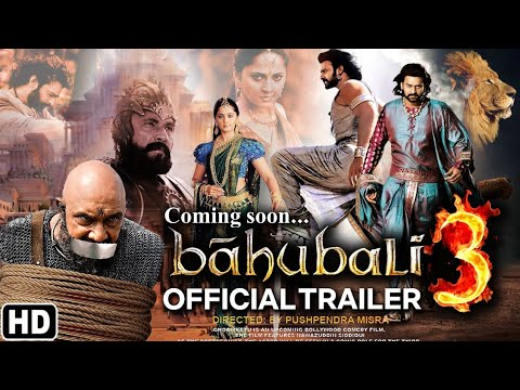 Bahubali 3 official trailer 2020,Prabhas ,Anushka Shetty ,Ramya Krishnan,movie story, releasing date