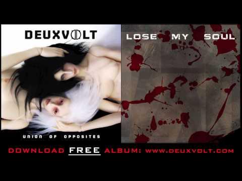 Deuxvolt-Lose my Soul