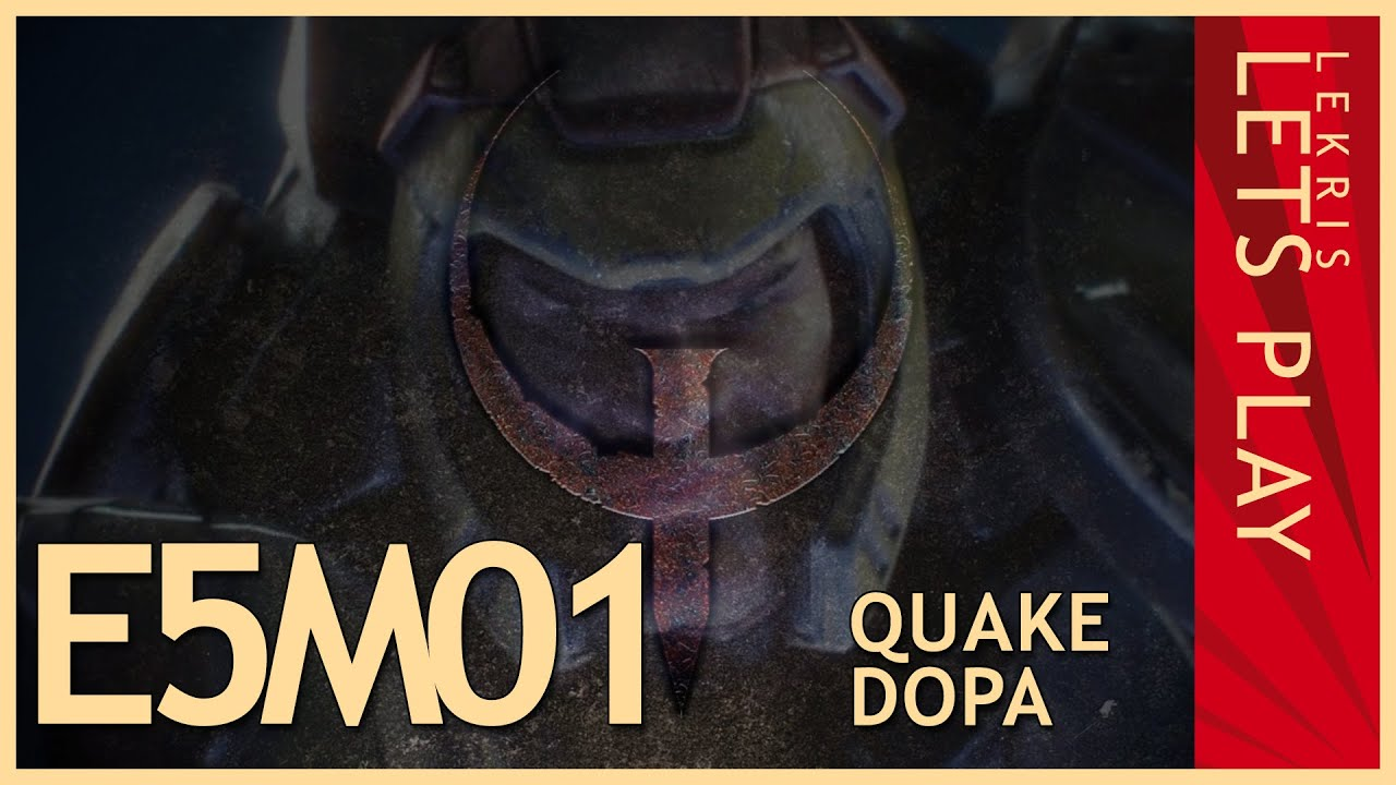 Quake DOPA - E5M1 - The Military Base - Let's Play Quake