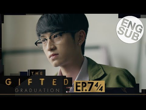 [Eng Sub] The Gifted Graduation | EP.7 [4/4]