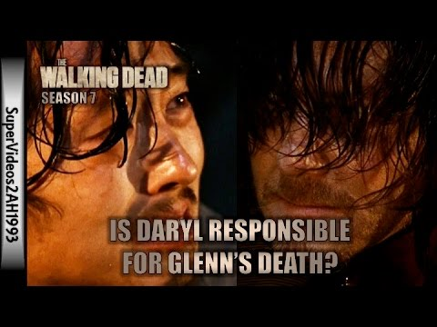 The Walking Dead: Is Daryl Responsible For Glenn's Death? (Season 7)