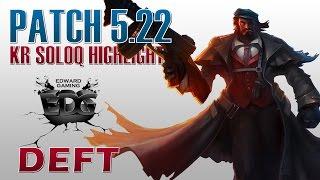 Highlight Deft cầm Graves thổi bay cả team địch trong phiên bản mới 5.22